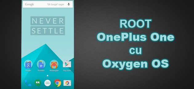 ROOT OnePlus One cu Oxygen OS