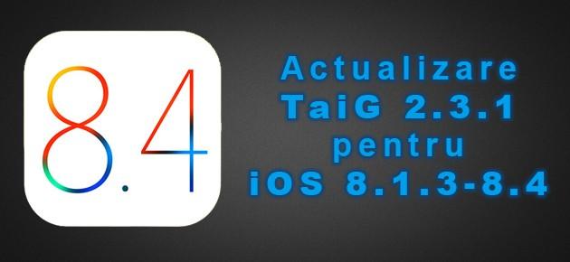 Actualizare TaiG 2.3.1 pentru iOS 8.1.3-8.4