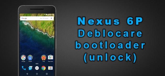 Nexus 6P: Deblocare bootloader (unlock)