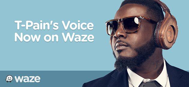 Waze adauga vocea lui T-Pain pentru ghidare vocala