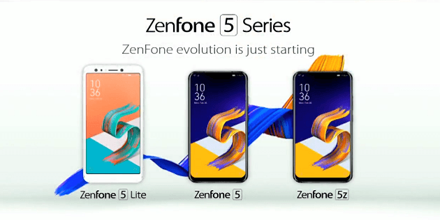 ASUS ZenFone 5 ZenFone 5Z ZenFone 5 Lite