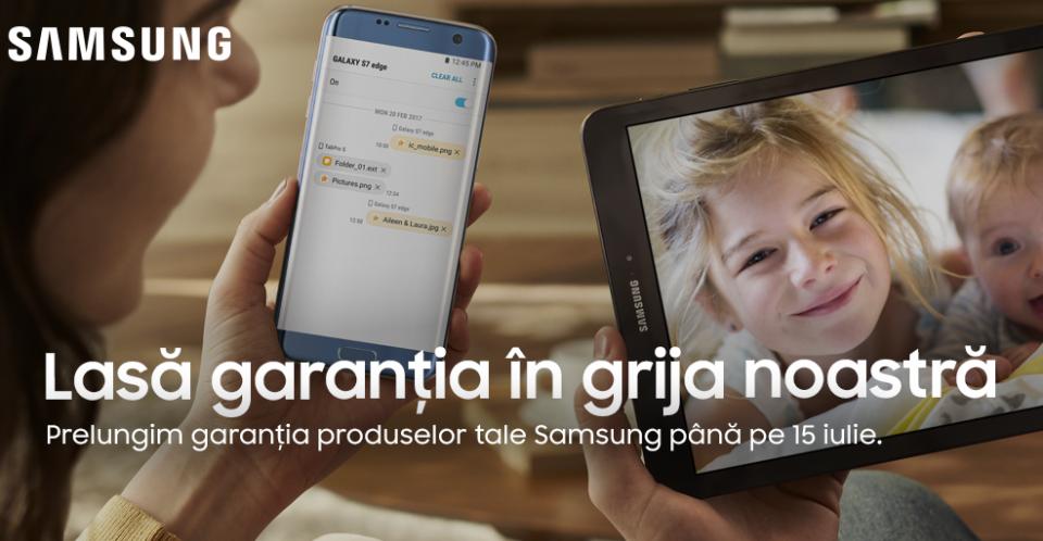 Samsung România anunţă prelungirea automată a garanţiilor ce stau să expire